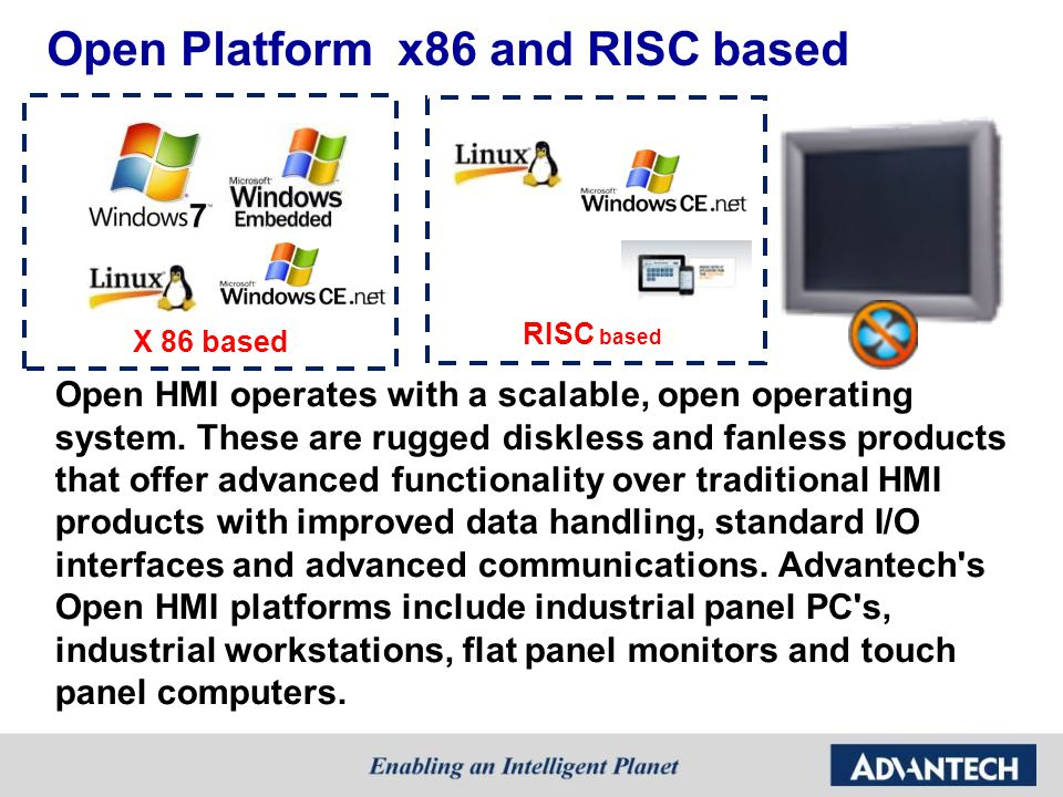 Open Platform x86 and RISC based