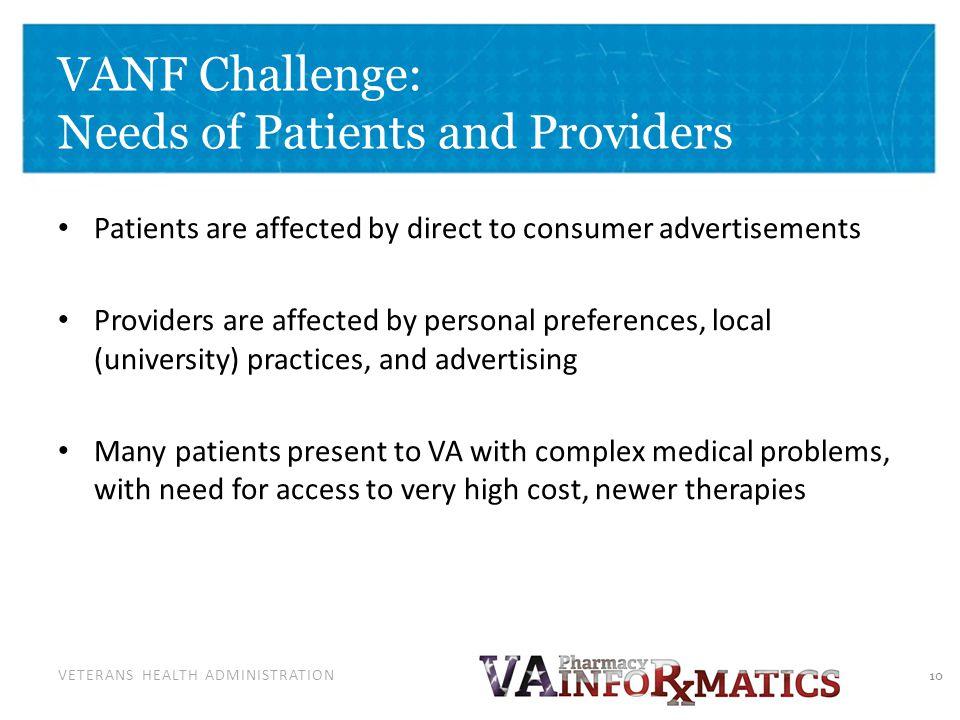 VANF Challenge: Needs of Patients and Providers
