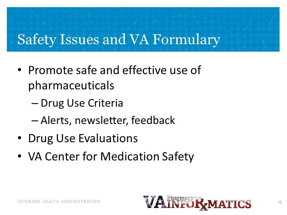 VAMedSAFE: World-Class Medication Safety Initiative