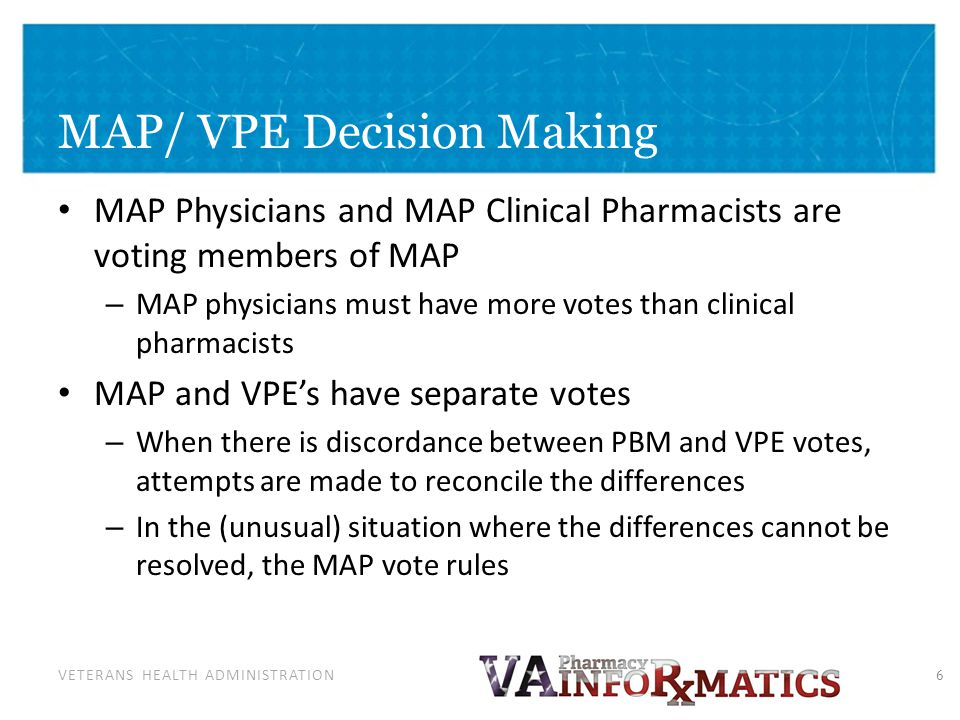 Medical Advisory Panel (MAP) (With VPE's) Role in VA
