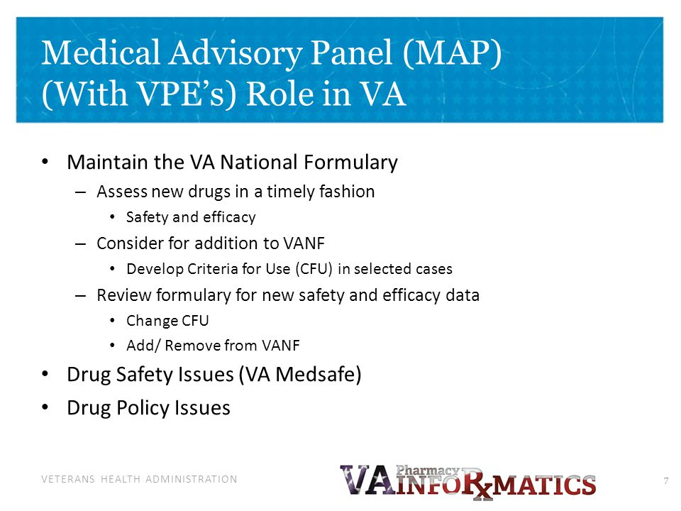 MAP/VPE's Goal: Provide a High-Quality, Cost-Effective Pharmacy Benefit