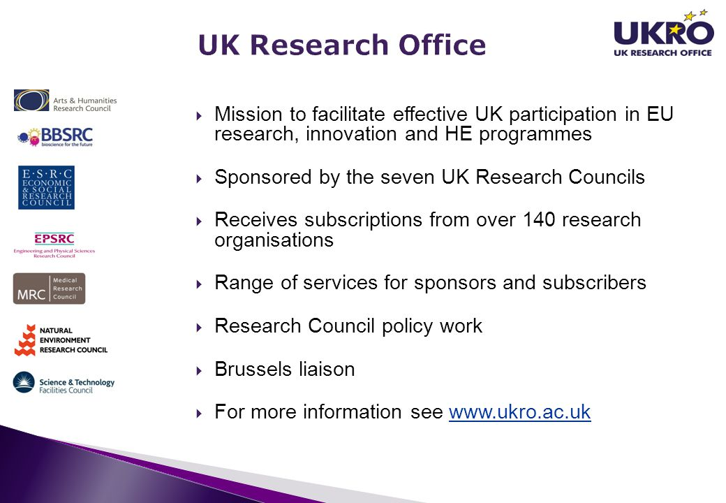 UK Research Office Mission to facilitate effective UK participation in EU research, innovation and HE programmes.