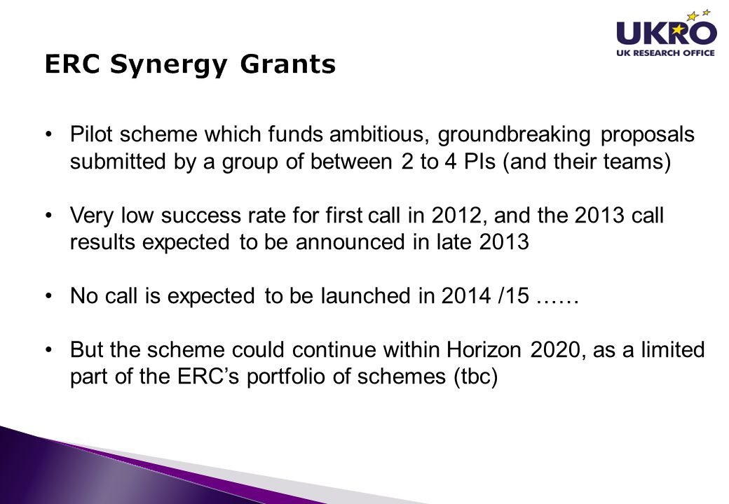 ERC Synergy Grants Pilot scheme which funds ambitious, groundbreaking proposals submitted by a group of between 2 to 4 PIs (and their teams)