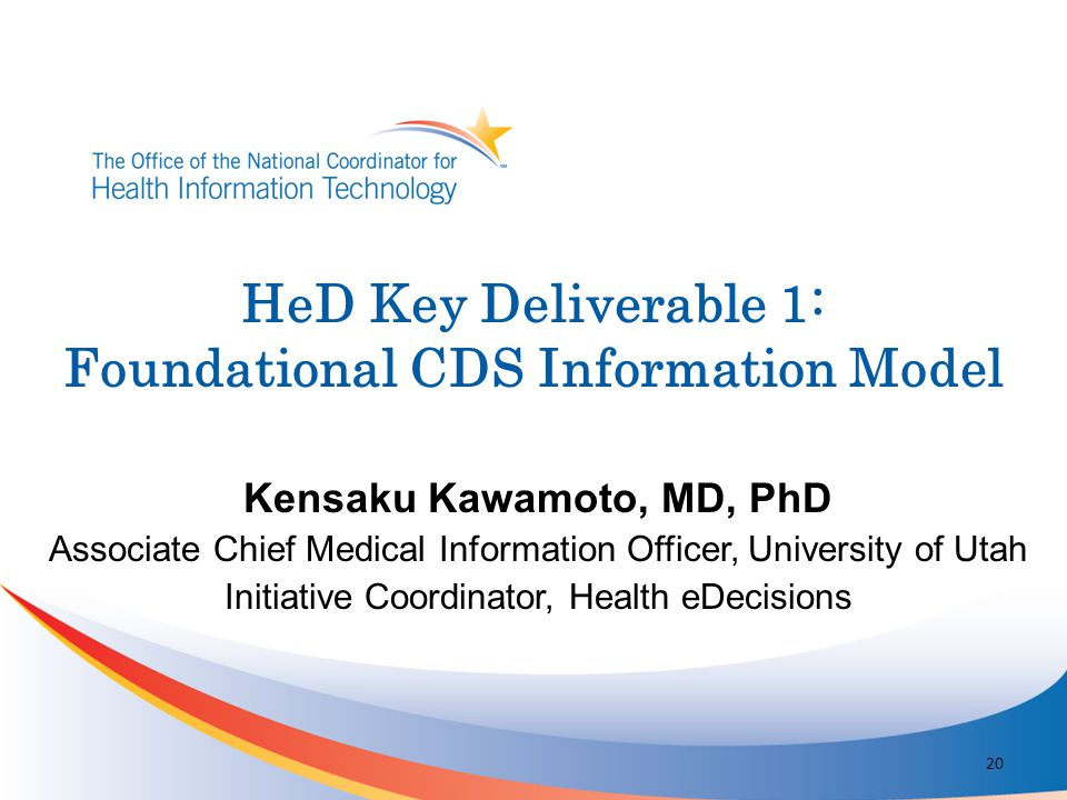 HeD Key Deliverable 1: Foundational CDS Information Model