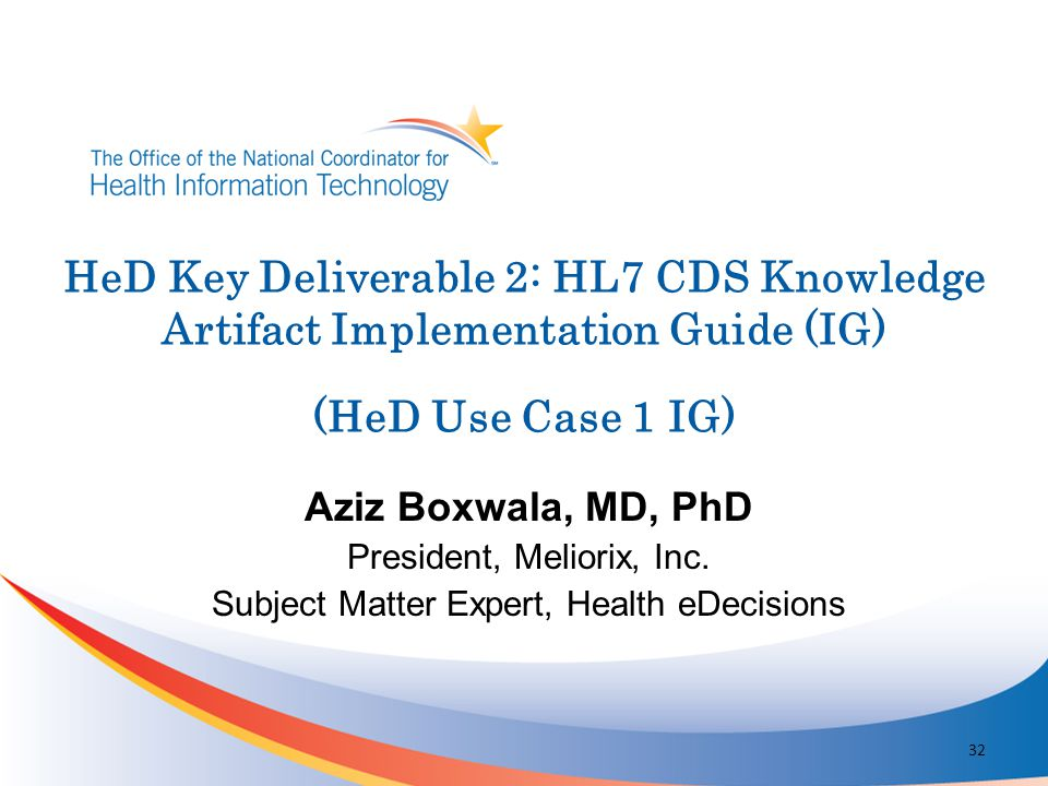 HeD Key Deliverable 2: HL7 CDS Knowledge Artifact Implementation Guide (IG) (HeD Use Case 1 IG)