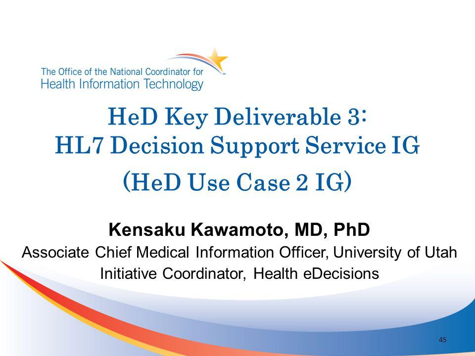 Kensaku Kawamoto, MD, PhD