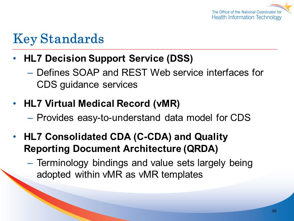 Key Standards HL7 Decision Support Service (DSS)