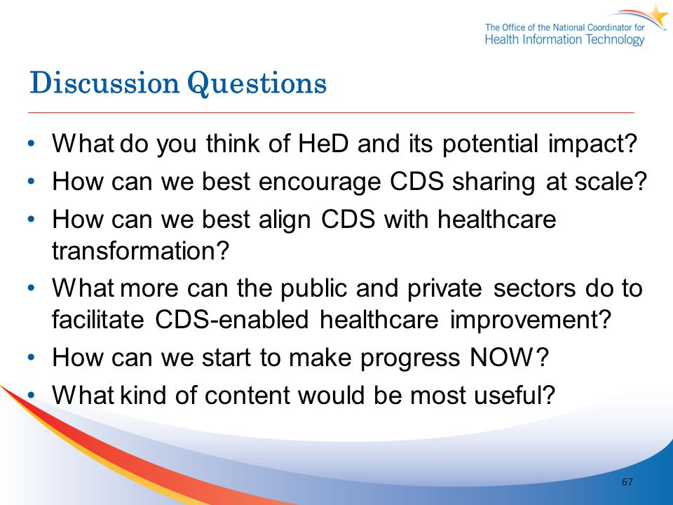 Discussion Questions What do you think of HeD and its potential impact How can we best encourage CDS sharing at scale