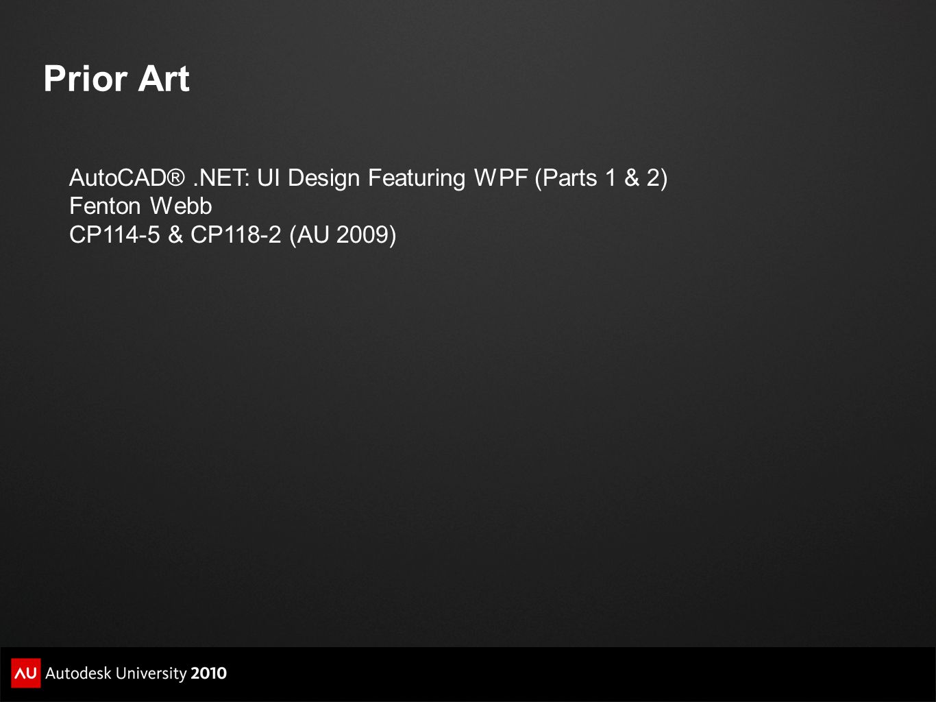 Prior Art AutoCAD® .NET: UI Design Featuring WPF (Parts 1 & 2)