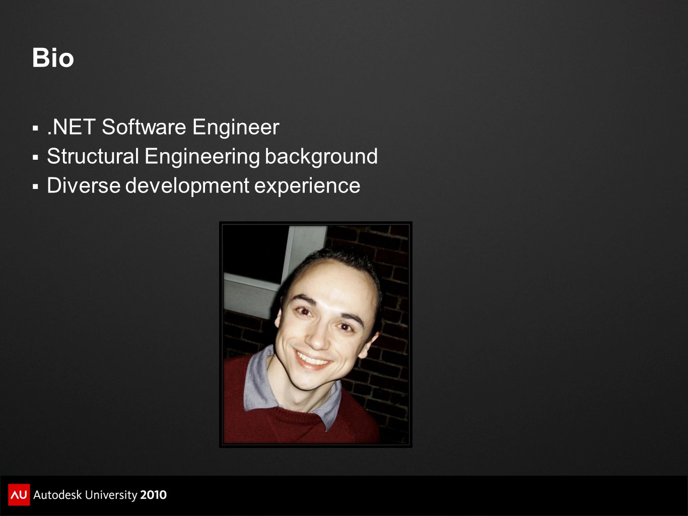 Bio .NET Software Engineer Structural Engineering background