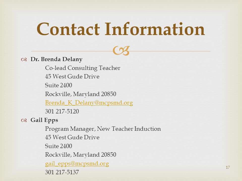 Contact Information Dr. Brenda Delany. Co-lead Consulting Teacher. 45 West Gude Drive. Suite