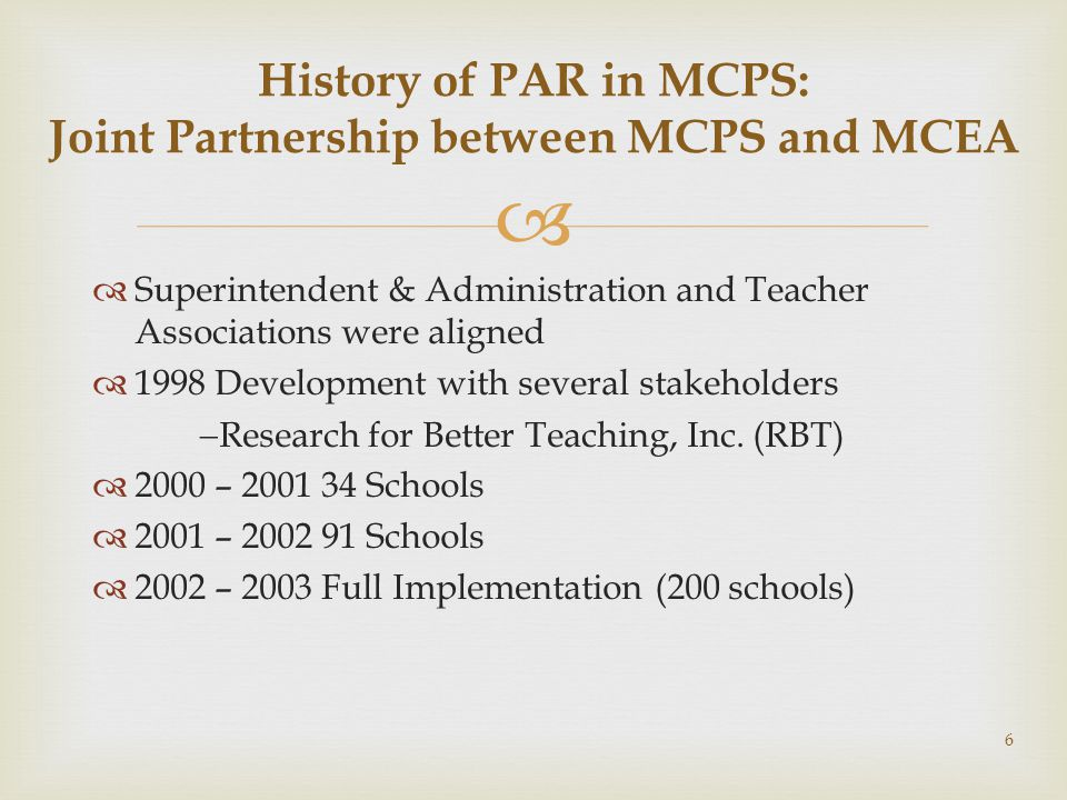 History of PAR in MCPS: Joint Partnership between MCPS and MCEA