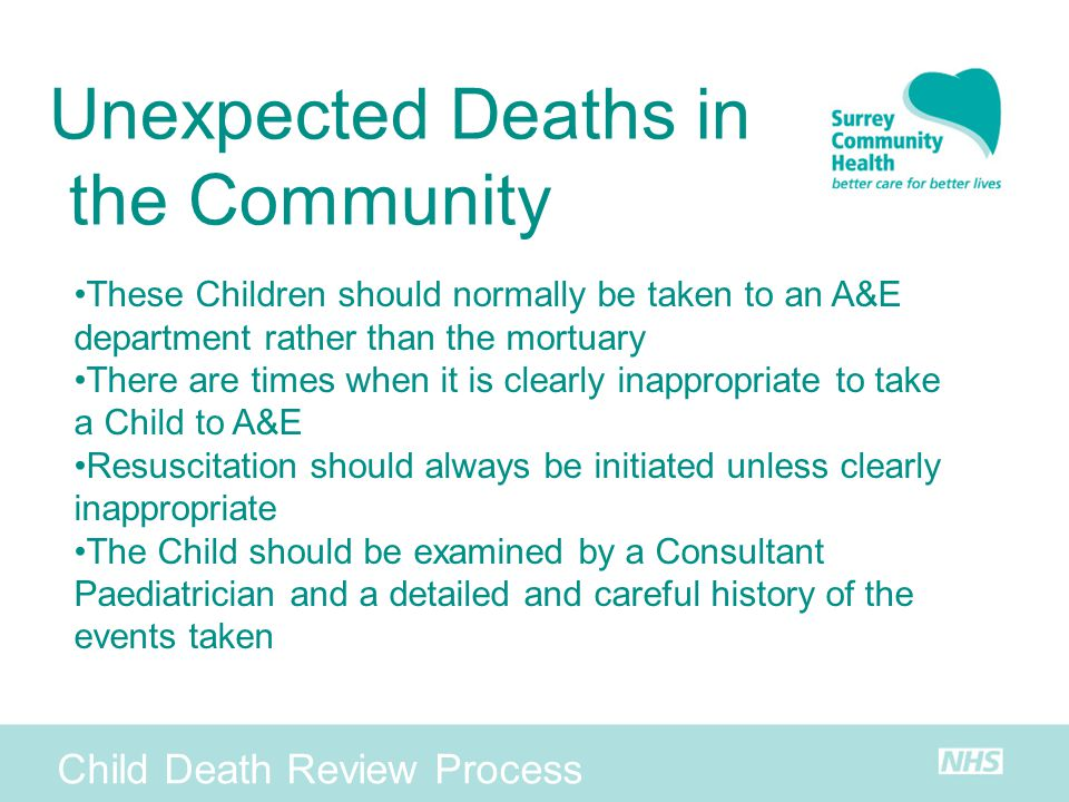 Unexpected Deaths in the Community Child Death Review Process