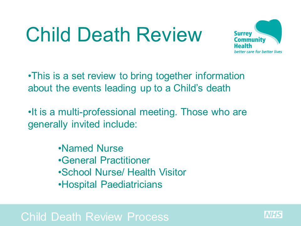 Child Death Review Child Death Review Process