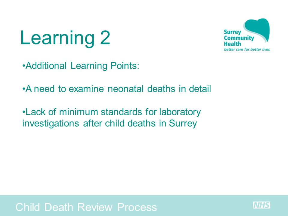 Learning 2 Child Death Review Process Additional Learning Points: