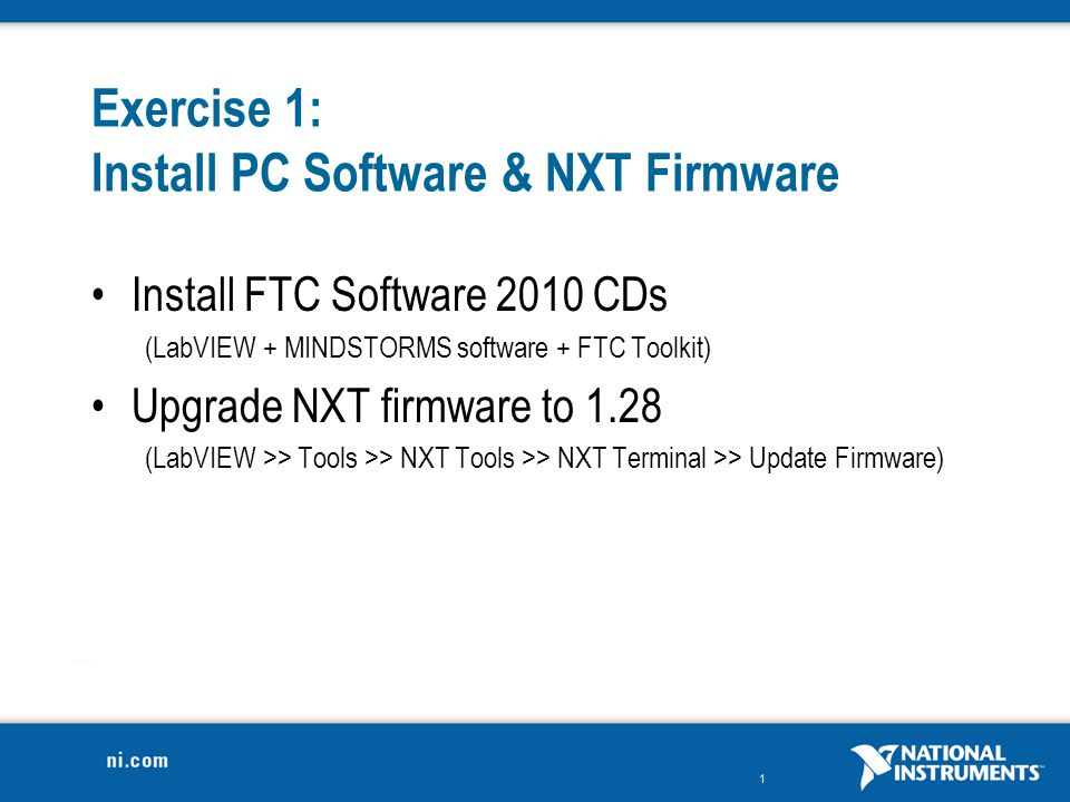 Exercise 1: Install PC Software & NXT Firmware