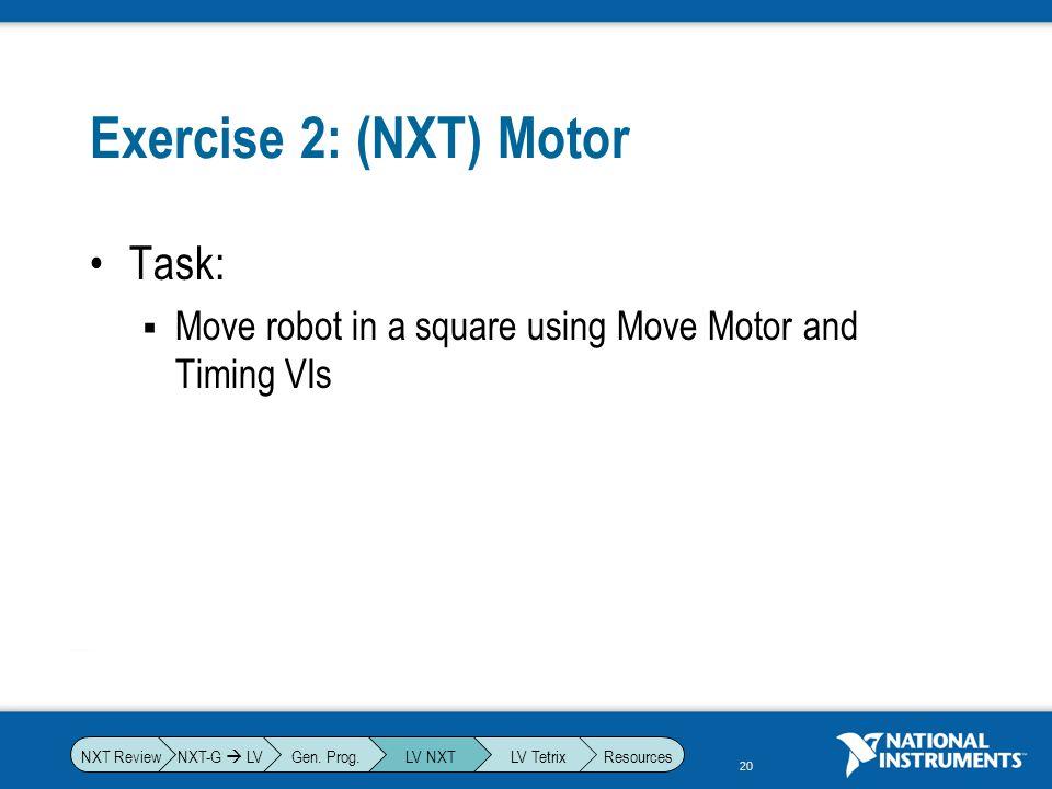 Exercise 2: (NXT) Motor Task: