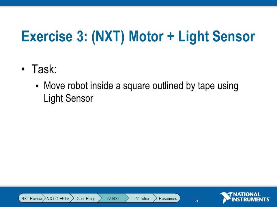 Exercise 3: (NXT) Motor + Light Sensor