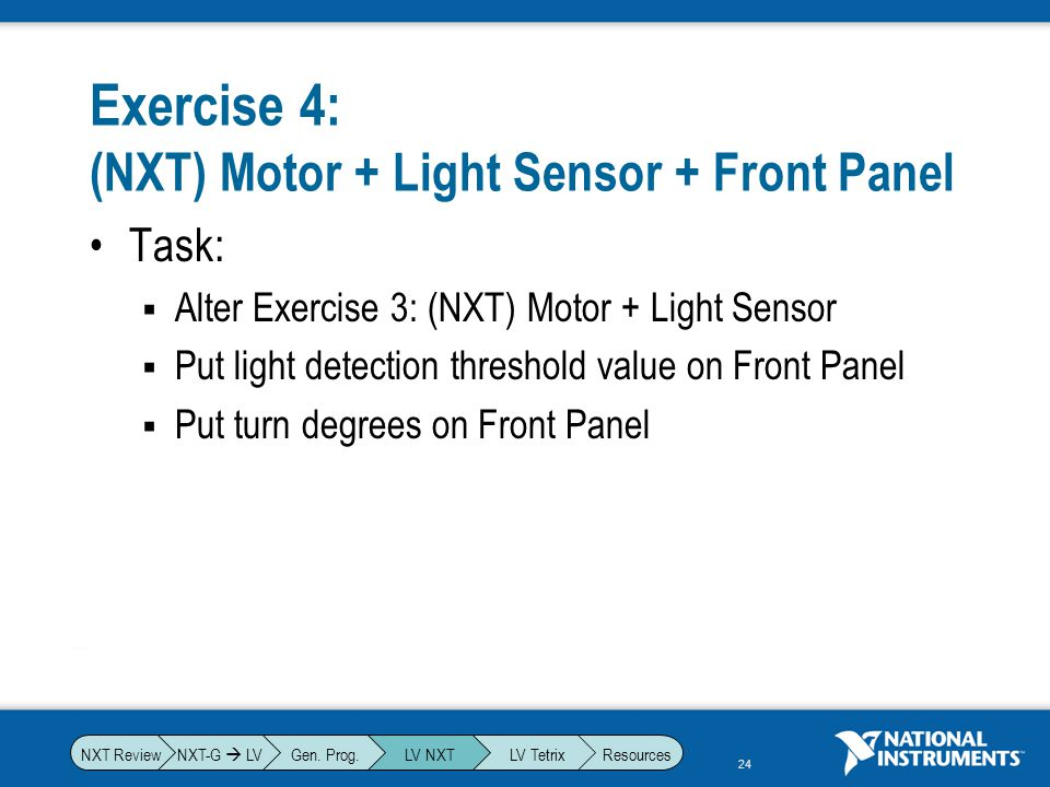 Exercise 4: (NXT) Motor + Light Sensor + Front Panel