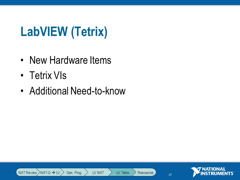 LabVIEW (Tetrix) New Hardware Items Tetrix VIs Additional Need-to-know