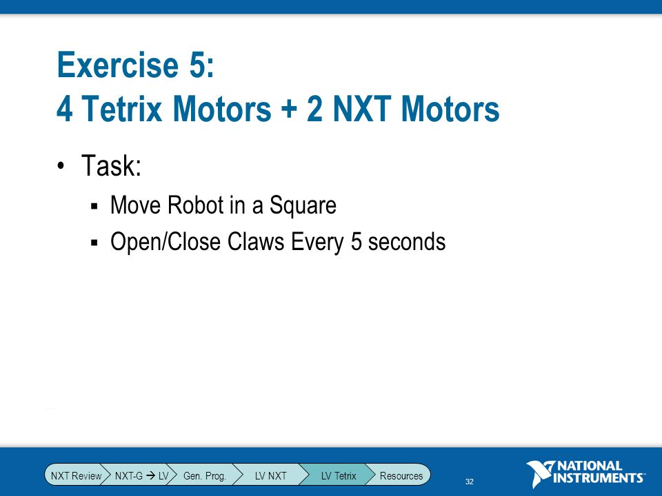 Exercise 5: 4 Tetrix Motors + 2 NXT Motors