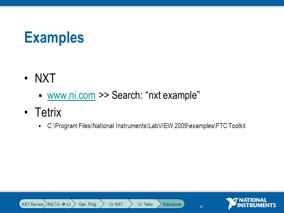 Examples NXT Tetrix www.ni.com >> Search: nxt example