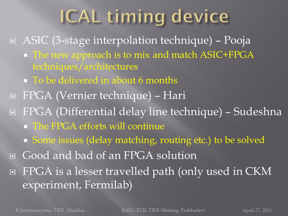 ICAL timing device ASIC (3-stage interpolation technique) – Pooja