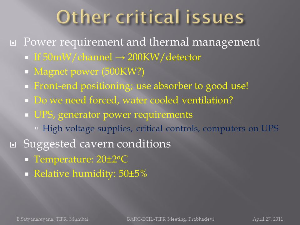 Other critical issues Power requirement and thermal management