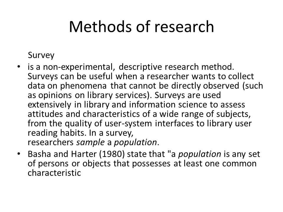 Methods of research Survey