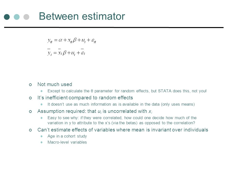 Between estimator Not much used