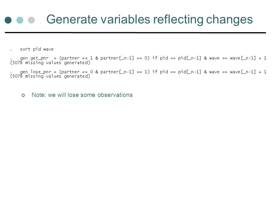 Generate variables reflecting changes