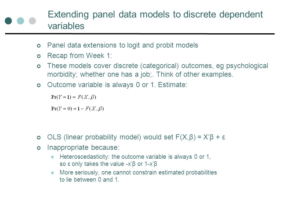 Extending panel data models to discrete dependent variables