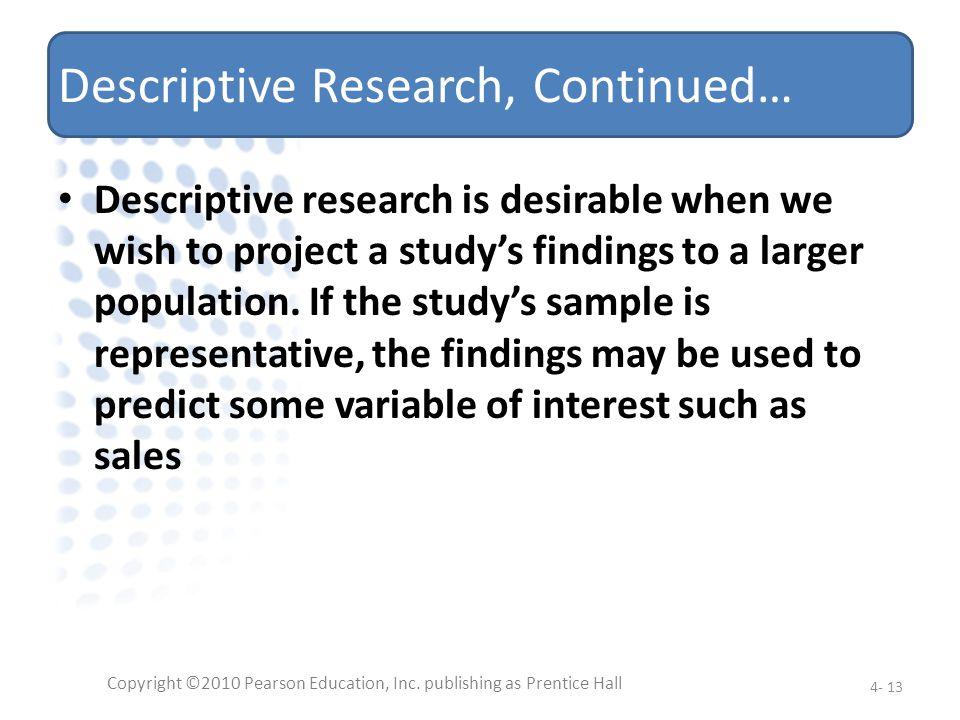 Descriptive Research, Continued…