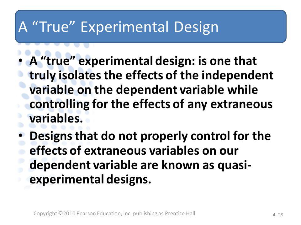 A True Experimental Design