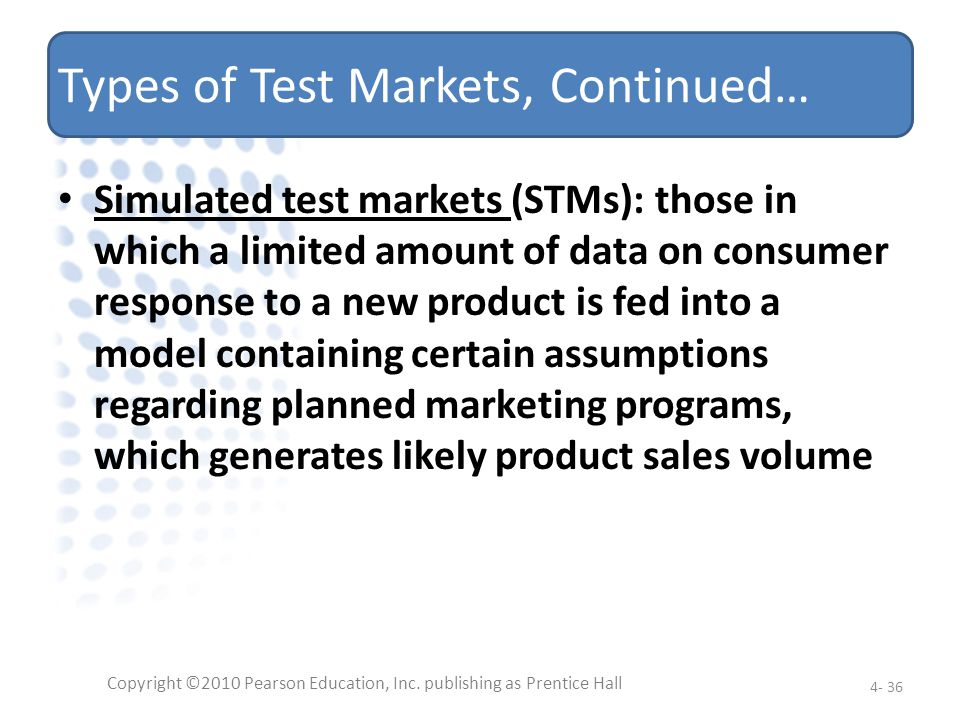 Types of Test Markets, Continued…