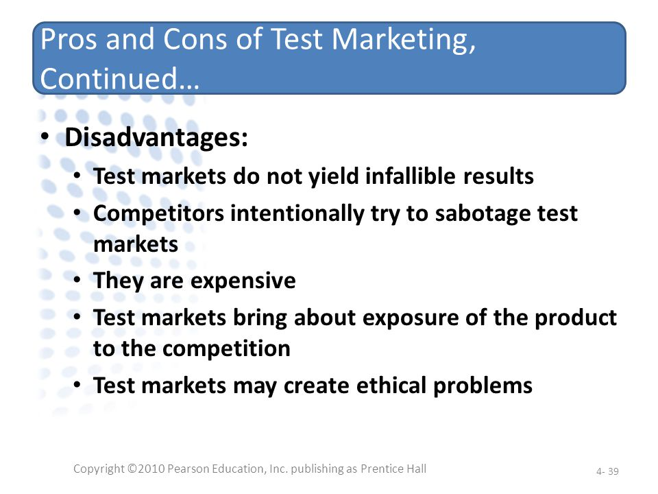 Pros and Cons of Test Marketing, Continued…