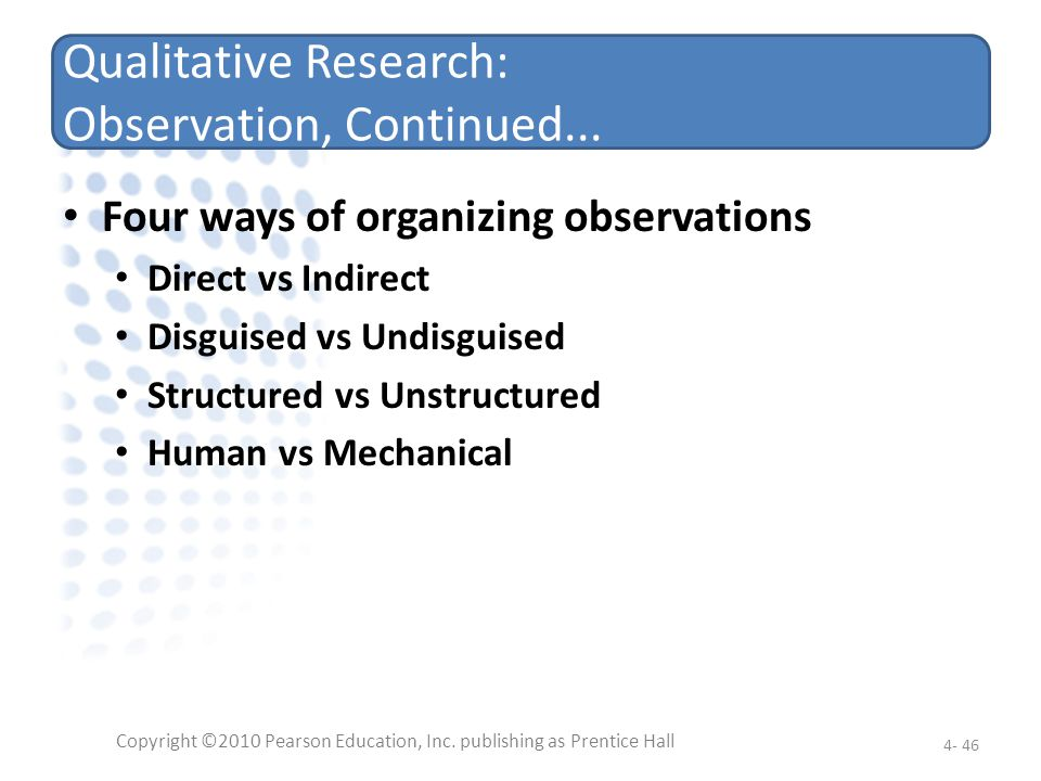 Qualitative Research: Observation, Continued...