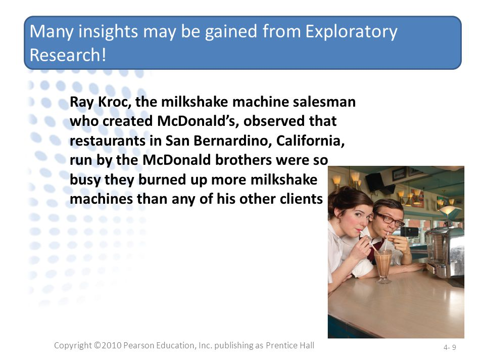 Many insights may be gained from Exploratory Research!