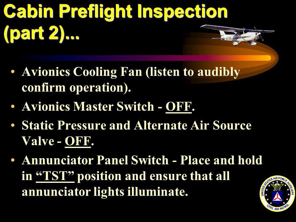 Cabin Preflight Inspection (part 2)...