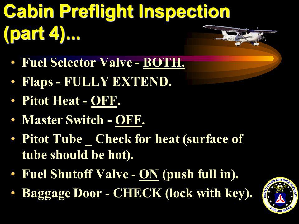 Cabin Preflight Inspection (part 4)...
