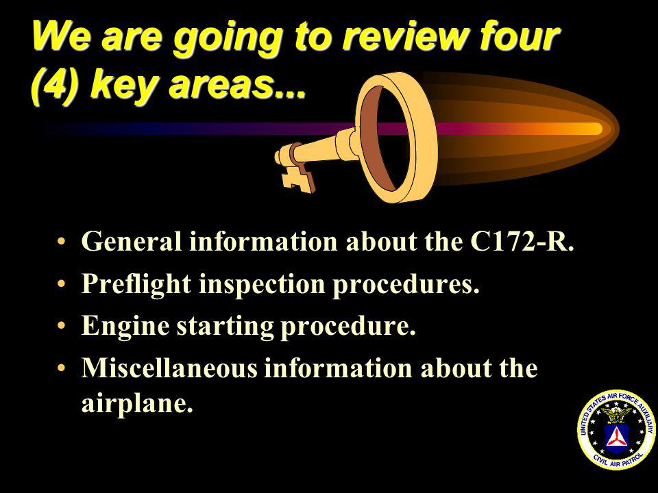 We are going to review four (4) key areas...