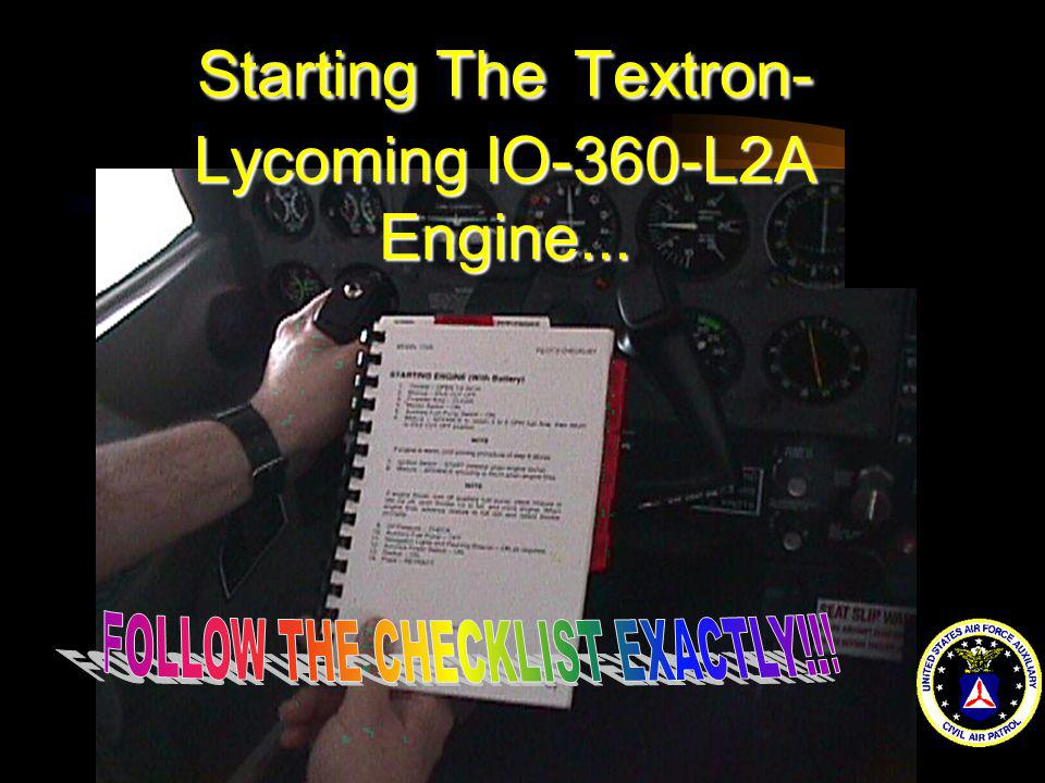 Starting The Textron-Lycoming IO-360-L2A Engine...