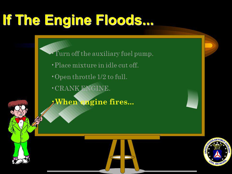 If The Engine Floods... When engine fires...