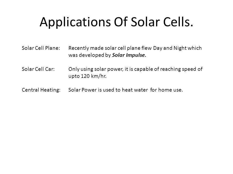 Applications Of Solar Cells.