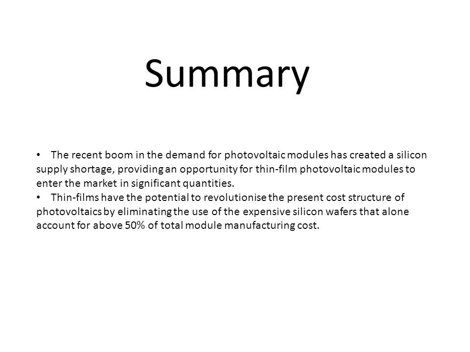 Summary The recent boom in the demand for photovoltaic modules has created a silicon.