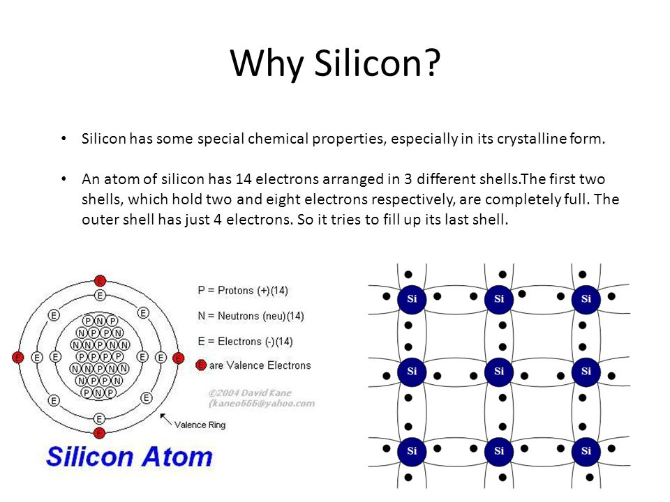Why Silicon Silicon has some special chemical properties, especially in its crystalline form.