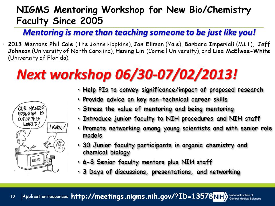 NIGMS Mentoring Workshop for New Bio/Chemistry Faculty Since 2005