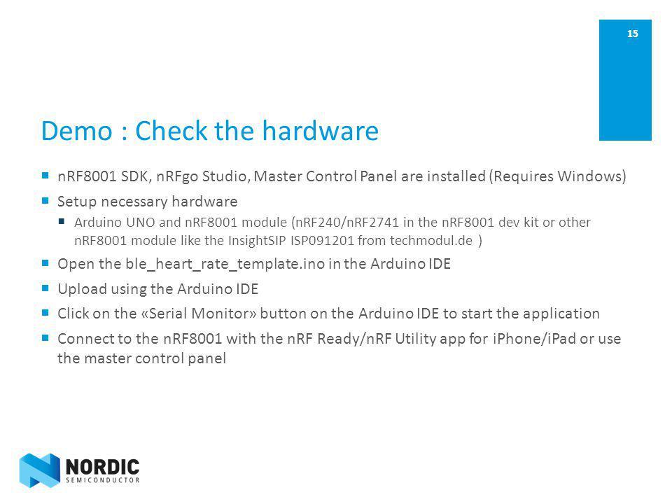 Demo : Check the hardware