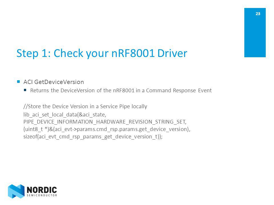 Step 1: Check your nRF8001 Driver