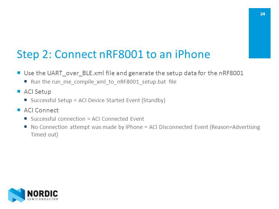 Step 2: Connect nRF8001 to an iPhone